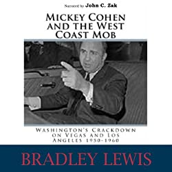 Mickey Cohen and the West Coast Mob
