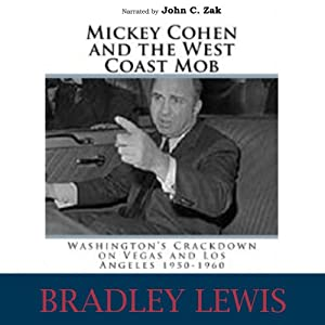 Mickey Cohen and the West Coast Mob Audiobook
