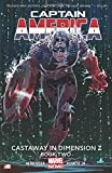 Captain America Volume 2: Castaway in Dimension Z Book 2 (Marvel Now)