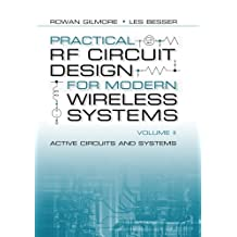 Practical RF Circuit Design for Modern Wireless Systems Volume II - Active Circuits and Systems