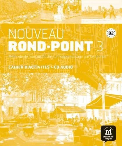 Read Online Nouveau Rond-Point 3 - Cahier d'activites + CD (French Edition) PDF