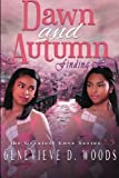 download ebook dawn and autumn: finding him (the greatest love series) (volume 3) pdf epub