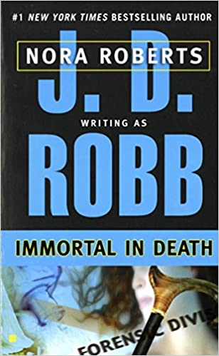 Immortal In Death by J D Robb