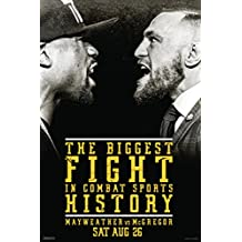 Mayweather vs McGregor The Biggest Fight In Combat Sports History Boxing Poster 12x18