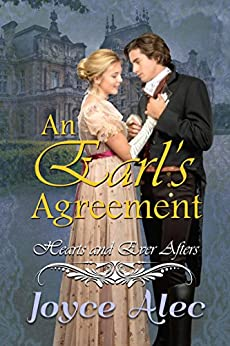 An Earl's Agreement: Hearts and Ever Afters by [Alec, Joyce]