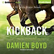 Kickback: DI Nick Dixon, Book 3 | Damien Boyd