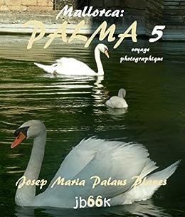 Mallorca: Palma ·5· (voyage photographique) (French Edition)