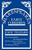 Shakespeare's Early Comedies, Tillyard, Eustace M. and Tillyard, 048530015X
