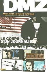 DMZ, Tome 2 : Le corps d'un journaliste