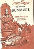 img - for Seeing Fingers | The Story of Louis Braille book / textbook / text book