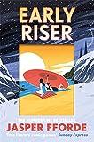 """""""Early Riser"""" av Jasper Fforde (author)"""