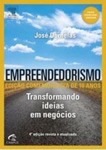 Empreendedorismo. Transformando Ideias em Negócios
