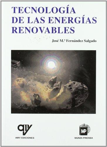 Descargar Libro Tecnologia De Las Energias Renovables José M. Fernández Salgado