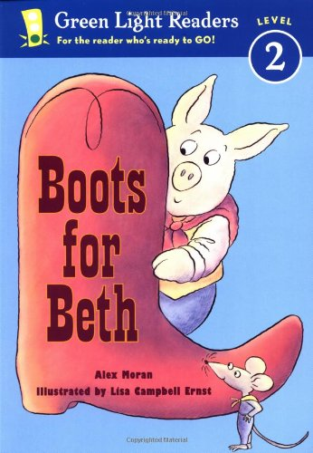 (Boots for Beth (Green Light Readers Level 2))