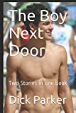 img - for The Boy Next Door: Two Stories in one Book book / textbook / text book