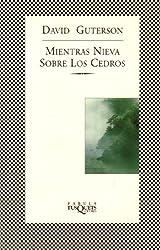 Mientras Nieva Sobre Los Cedros/Snow Falling on Cedars (Spanish Edition)