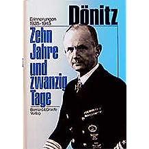 Zehn Jahre und zwanzig Tage. Erinnerungen 1935-1945.