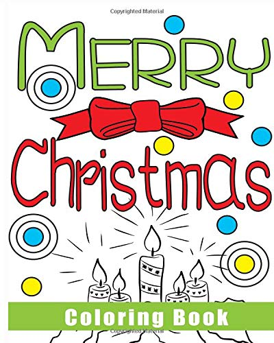 Amazon.com: Merry Christmas Coloring Book: Relax Coloring Pages With Santa,  Reindeer, Christmas Tree And More (9781729770757): Helton, Annette N.: Books