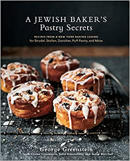 A Jewish Bakers Pastry Secrets Recipes From New York Baking Legend For Strudel Stollen Danishes Puff And More Ingles Capa Dura 18 Ago