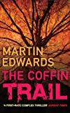 Front cover for the book The Coffin Trail by Martin Edwards