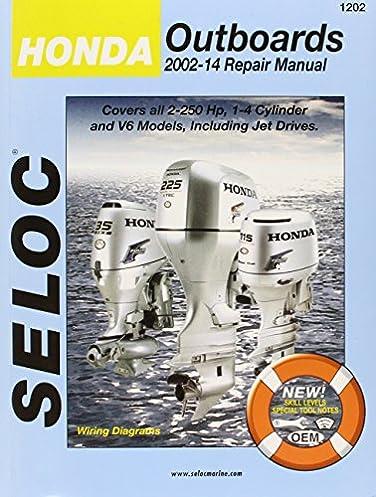 seloc honda outboards 2002 2014 repair manual 2 0 250 hp 1 4 rh amazon com Honda 11 HP honda 13hp shop manual free