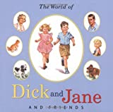 img - for The World of Dick and Jane and Friends book / textbook / text book