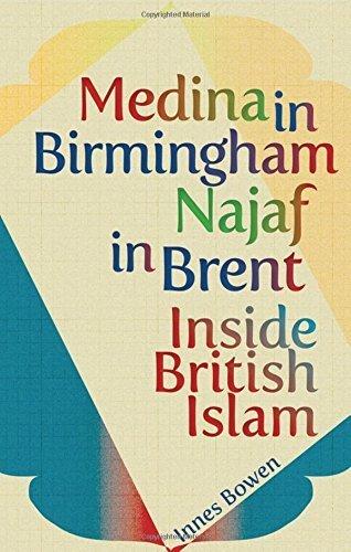 Medina in Birmingham, Najaf in Brent: Inside British Islam by Innes Bowen - Shopping Birmingham Mall