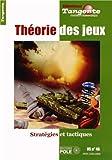 Théorie des jeux - HS n° 46 : Stratégies et tactiques