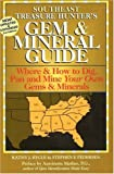 Southeast Treasure Hunter's Gem and Mineral Guide, Kathy J. Rygle and Stephen F. Pedersen, 0943763517