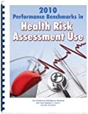 img - for 2010 Performance Benchmarks in Health Risk Assessment Use book / textbook / text book