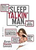 Sleep Talkin' Man, Karen Slavick-Lennard, 0802170935