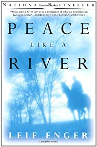 "essays on peace like a river by leif enger Writing workshop for peace like a river analysisone response to ""whats a good thesis statement on my essay ""peace like a  essays - leif enger's peace like a."