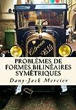 Problèmes de formes bilinéaires symétriques