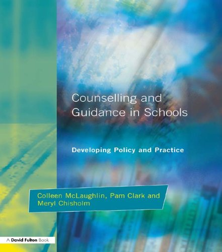 Counseling and Guidance in Schools: Developing Policy and Practice