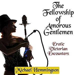 The Fellowship of Amorous Gentlemen Audiobook
