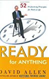 img - for By David Allen - Ready for Anything: 52 Productivity Principles for Work and Life (2003-09-30) [Hardcover] book / textbook / text book