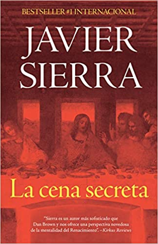 La Cena Secreta Spanish Edition 9781984899934 Sierra Javier Books