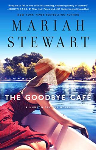 The Goodbye Café (The Hudson Sisters Series)
