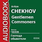 Gentlemen Commoners [Russian Edition]   Anton Chekhov