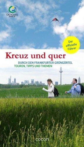 Kreuz und quer durch den Frankfurter GrünGürtel