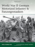 World War II German Motorized Infantry & Panzergrenadiers (Elite)