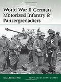 img - for World War II German Motorized Infantry & Panzergrenadiers (Elite) book / textbook / text book