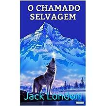 O Chamado Selvagem (Coleção Jack London)