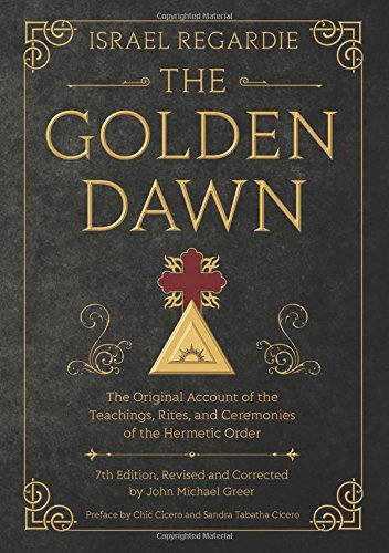 - The Golden Dawn: The Original Account of the Teachings, Rites, and Ceremonies of the Hermetic Order