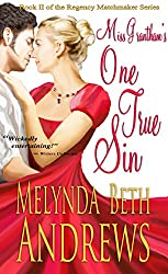 Miss Grantham's One True Sin (The Regency Matchmaker Series Book 2)