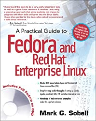 A Practical Guide to Fedora and Red Hat Enterprise Linux (4th Edition)