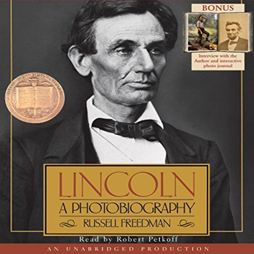 Lincoln: A Photobiography by Listening Library