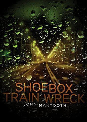 Shoebox Trainwreck by John Mantooth (2012-03-15)