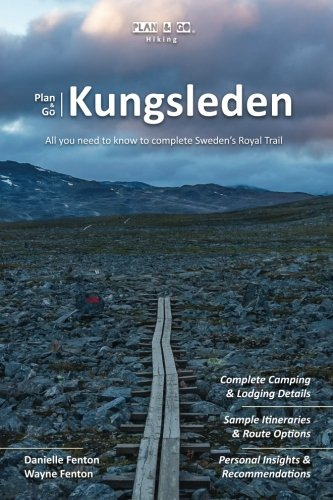 [B.O.O.K] Plan & Go | Kungsleden: All you need to know to complete Sweden's Royal Trail (Plan & Go Hiking) P.D.F
