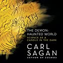 The Demon-Haunted World: Science as a Candle in the Dark Audiobook by Carl Sagan Narrated by Cary Elwes, Seth MacFarlane